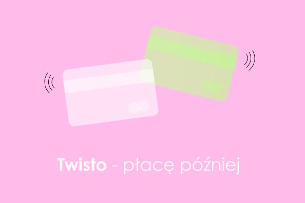 Twisto - płacę później